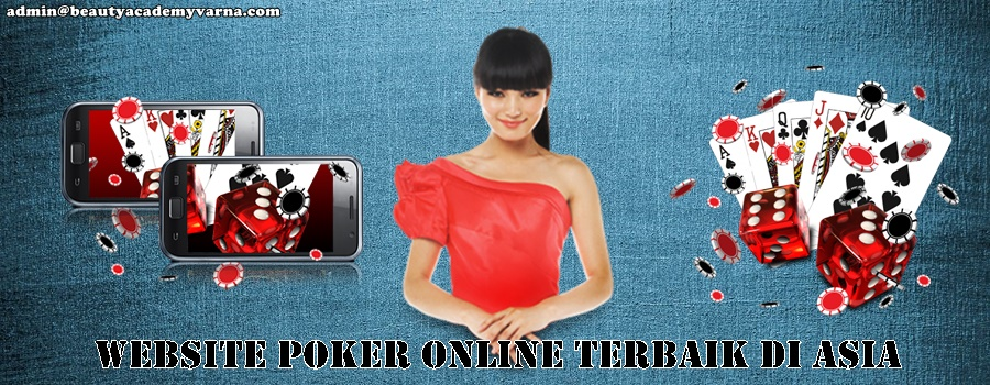 Website Poker Online Terbaik Di Asia